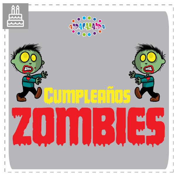 CUMPLEAÑOS-ZOMBIES-ABRACADABRA